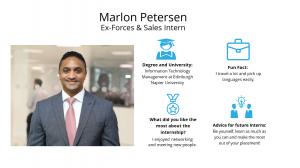f.d.m. ex-forces and sales intern Marlon Petersen.